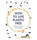 How to Live Plastic Free