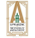 A is for Arsenic