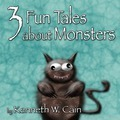 3 Fun Tales about Monsters