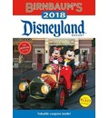 Birnbaum's 2018 Disneyland Resort: The Official Guide