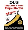Taking Control to Become Mega-Effective - 24/8 the Budo-Way