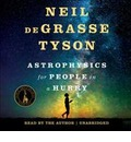 Astrophysics for People in a Hurry Lib/E