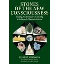 Stones of the New Consciousness###