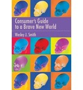 Consumer's Guide to a Brave New World - W. J. Smith