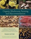 Organic Mushroom Farming and Mycoremediation