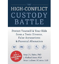 High-Conflict Custody Battle