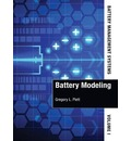 Battery Management Systems: Battery Modeling Volume I