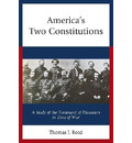 America's Two Constitutions - Thomas J. Reed
