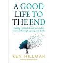 A Good Life to the End