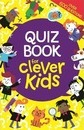 Quiz Book for Clever Kids