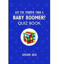 Are You Smarter Than a Baby Boomer?
