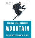 Bear Grylls Survival Skills: Mountains