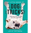 The Little Book of Dog Tricks