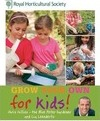 RHS Grow Your Own: For Kids