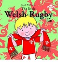 Little Welsh Rugby Fan, The