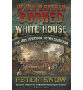 When Britain Burned the White House