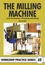 The Milling Machine