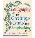Calligraphy for Greeting Cards and Scrapbooking