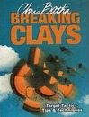 Breaking Clays