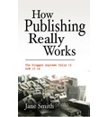 How Publishing Really Works