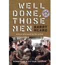 Well Done Those Men: Memoirs Of A Vietnam Veteran