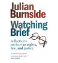 Watching Brief: Reflections On Human Rights, Law, And Justice