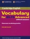 Cambridge Vocabulary for IELTS Advanced. Edition without answers