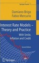 Interest Rate Models - Theory and Practice