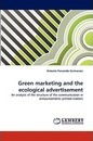 Green Marketing and the Ecological Advertisement - Antonio Fernando Guimaraes