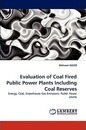 Evaluation of Coal Fired Public Power Plants Including Coal Reserves - Mehmet GULER