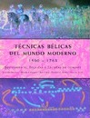 Tecnicas belicas del mundo moderno 1500-1763/ Fighting Techniques of the Early Modern World 1500-1763 - Christer Jorgensen
