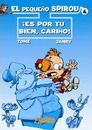 El Pequeno Spirou 4 Es por tu bien, Carino / Young Spirou 4 It's for your own good, My Dear! - Janry
