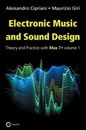 Electronic Music and Sound Design - Theory and Practice with Max 7 - Volume 1 (Third Edition)