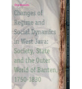 Changes of Regime and Social Dynamics in West Java - Atsushi Ota