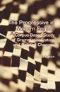 The Progressive in Modern English - Svenja Kranich