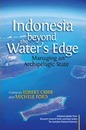 Indonesia Beyond the Waters Edge